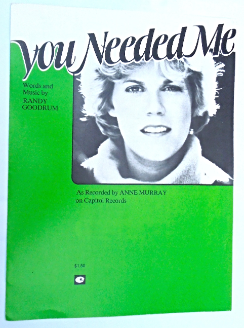 "Primary image for Vintage Sheet Music - 1978 - ""You Needed Me"" Recorded by Anne Murray   #7476"