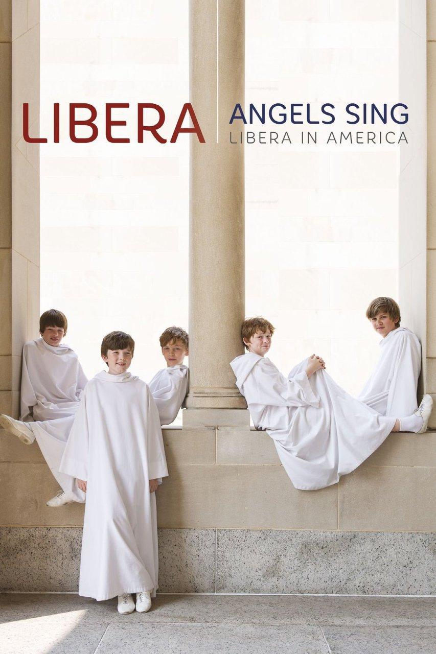 Angels sing   libera in america by libera   dvd