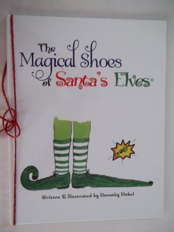 Primary image for The Magical Shoes of Santa's Elves - 2011, Hardcover - SIGNED