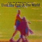 Until the End of the World (Movie Soundtrack)