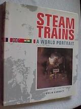 Steam Trains-A World Portrait-- hd bk book by Garratt fabulous pics - $3.95