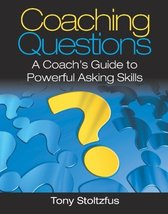 Coaching Questions: A Coach's Guide to Powerful Asking Skills [Paperback... - $13.85