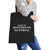 Boyfriend Material Black Canvas Tote Cute Gift Ideas For Her - $15.99