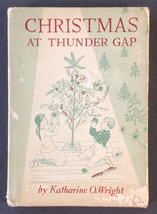 Christmas at Thunder Gap Katherine Wright Signed by Author 1954 Arrowhea... - $9.80