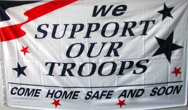 RED WHITE BLUE SUPPORT OUR TROOP COME HOME SAFE & SOON military 3 X 5 FL... - $6.27