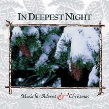 IN DEEPEST NIGHT- MUSIC FOR ADVENT AND CHRISTMAS By Various image 1