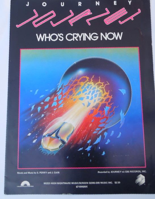 "Primary image for Vintage Sheet Music 1981 ""Who's Crying Now"" Recorded by Journey #7631"