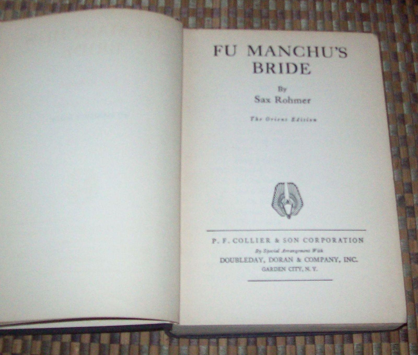 Fu Manchu's Bride by Sax Rohmer Orient Ed. 1933 HB
