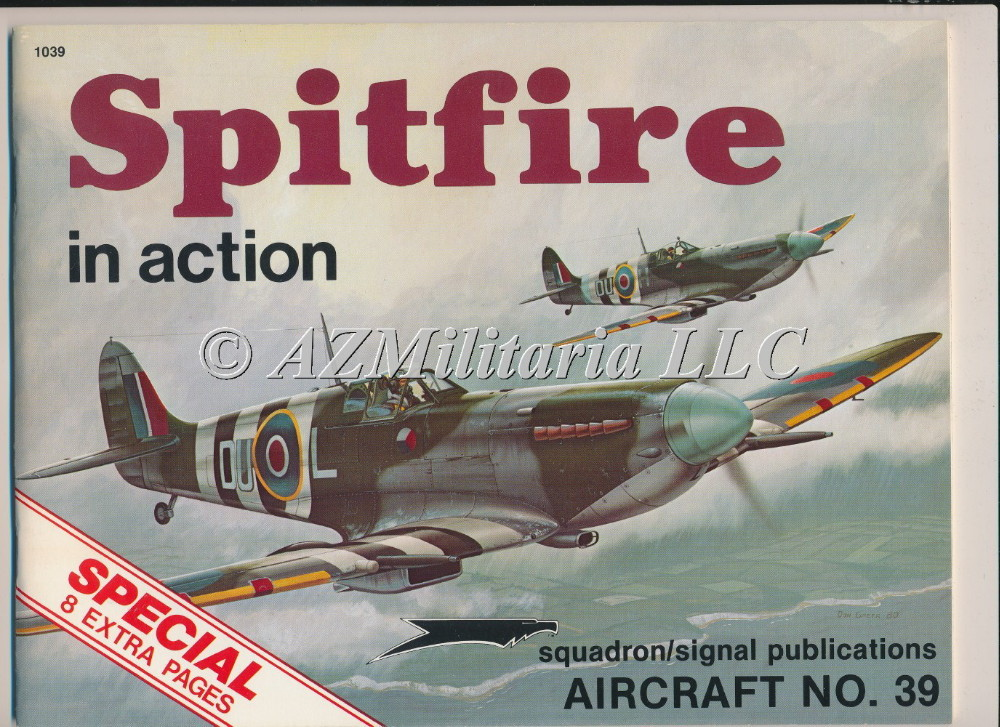 Spitfire In Action Aircraft No. 39