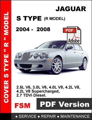 JAGUAR S TYPE 2004 2005 2006 2007 2008 R MODEL FACTORY SERVICE REPAIR OEM MANUAL