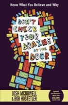 Don't Check Your Brains at the Door [Paperback] McDowell, Josh and Hostetler, Bo image 1