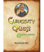 Curiosity Quest Goes Green: Recycling For Kids [DVD] - $23.99