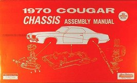 1970 Cougar Chassis Assembly Manual [Paperback ~ Brand New] - $20.97