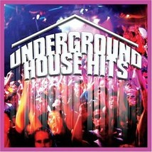 Underground House Hits [Audio CD ~ Brand New] Various Artists - $8.51
