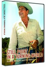 Still Point In A Turning World: Ronald Reagan and his Ranch [DVD, Brand ... - $8.77