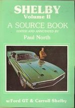 Shelby: A Source Book [Volume II] [1985] Paul North - $19.99