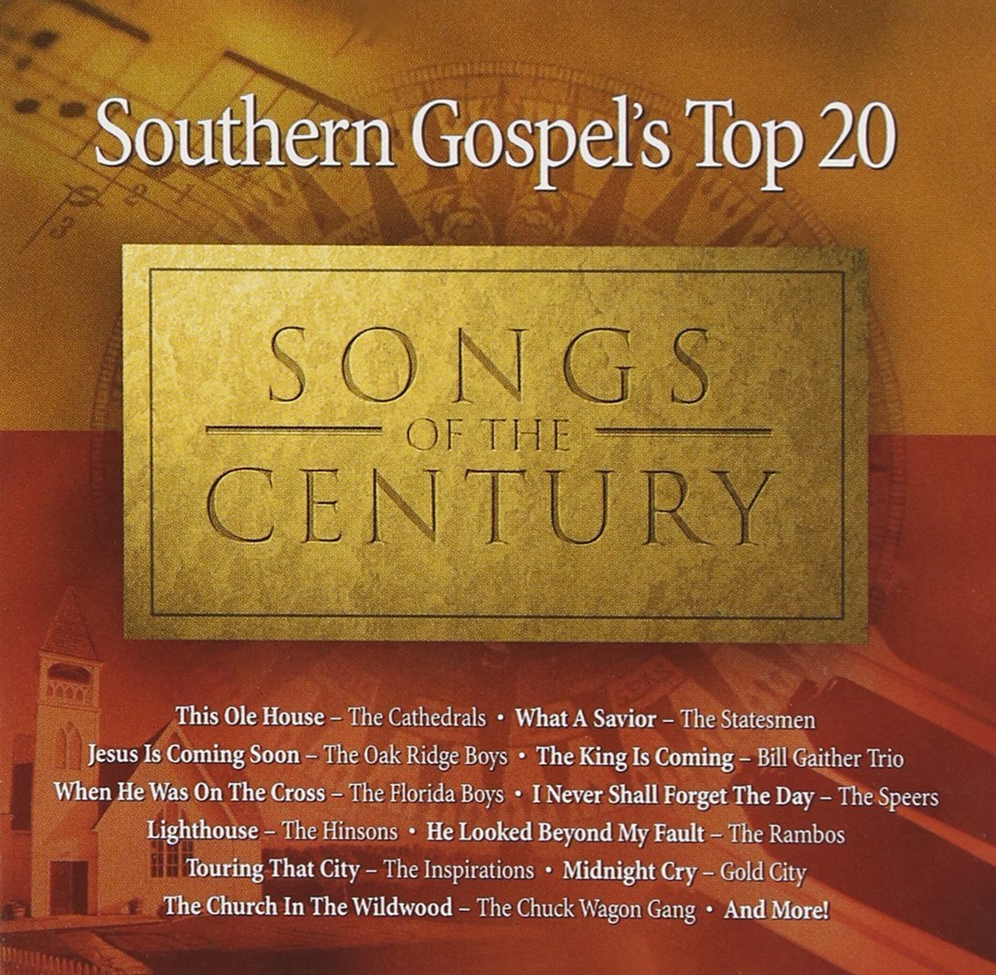 Southern gospel 39 s top 20 songs of the century audio cd for Top 20 house tracks