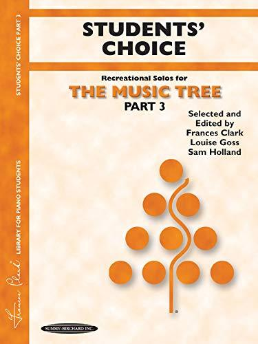 The Music Tree Students' Choice: Part 3 (Music Tree (Summy)) [Paperback] Clark,