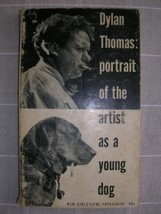 1955 DYLAN THOMAS Portrait of the Artist as Young Dog - $20.00