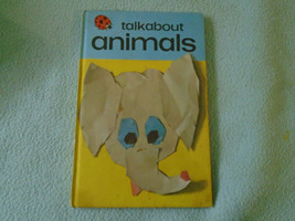 1973 Ladybird Book Talk About Animals Series 735 - $7.94
