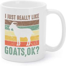 Funny Goat Coffee Mug | I Just Really Like Goats Farmer Coffee Mug - $16.95