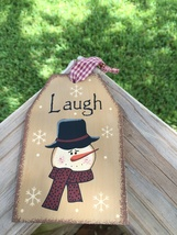 Primitive Wood Gift Tag 206-69483 Laugh Snowman Tag Ornament  - $2.95