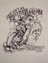 This Ain't No Hollywood Hardcore Motherwell Scotland Motorcycles T Shirt 3XL - $16.82