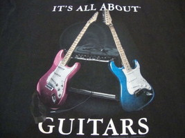 It's all about Guitars Guitar Player Music Fan Band Electric Acoustic T Shirt L - $15.53