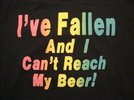 Vintage I've Fallen and I Can't Reach My Beer! Funny Party Black T Shirt XL - $19.79