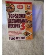 2010 Top Secret Restaurant Recipes 3 Secret Formulas 1st Ed 3rd Printing... - $15.00