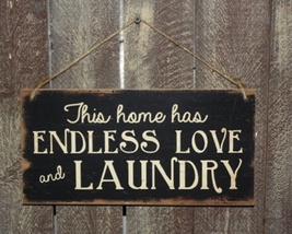 Prmitive Wood  Sign 3454 Endless Love and Laundry Sign  - $5.95