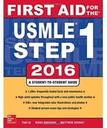 First Aid for the USMLE Step 1, 2016 - $55.00