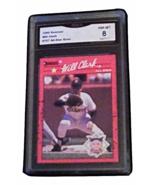 1990 Donruss Will Clark All-Star ERROR GMA Graded 8 NM-MT baseball  707A  - $44.99