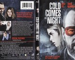 COLD COMES THE NIGHT (Blu-Ray)  Alice Eve, Logan Marshall-Green, Bryan Cranston