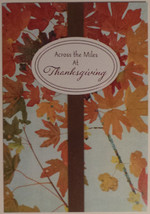 "Greeting Card Thanksgiving ""Across the Miles At Thanksgiving"" - $1.50"