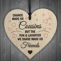 Cousins Fun Laughter Wooden Hanging Heart Plaque Sign Friendship Family ... - $10.99