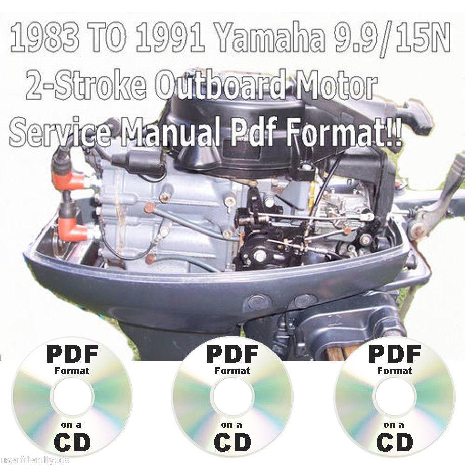... 1991 Yamaha 9.9 & 15N Outboard 2-Stroke Factory REPAIR WORKSHOP SERVICE  MANUAL