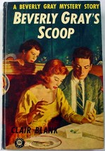 Beverly Gray's Scoop hc College Mystery Clover Books G24 Clair Blank - $10.00