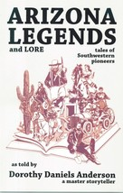 Arizona Legends and Lore - $9.95