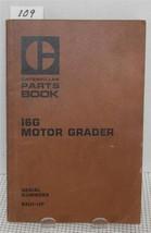 Cat Caterpillar 16 G Motor Grader  Parts Book 93 U1 Up Manual Ueg0737 S 1973 - $20.36