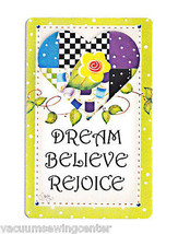 Dream, Believe and Rejoice Magnet - $8.50