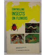 Controlling Insects on Flowers Agriculture Bulletin No 237 - $5.99