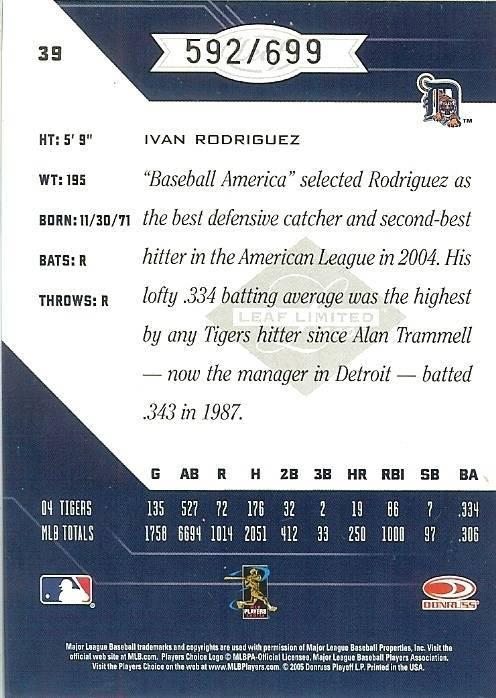 2005 leaf limited ivan rodriguez detroit tigers serial 592/699 baseball card