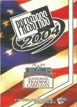 2004 Press Pass National Trading Card Day #PP1 Cover Card	 - $0.50