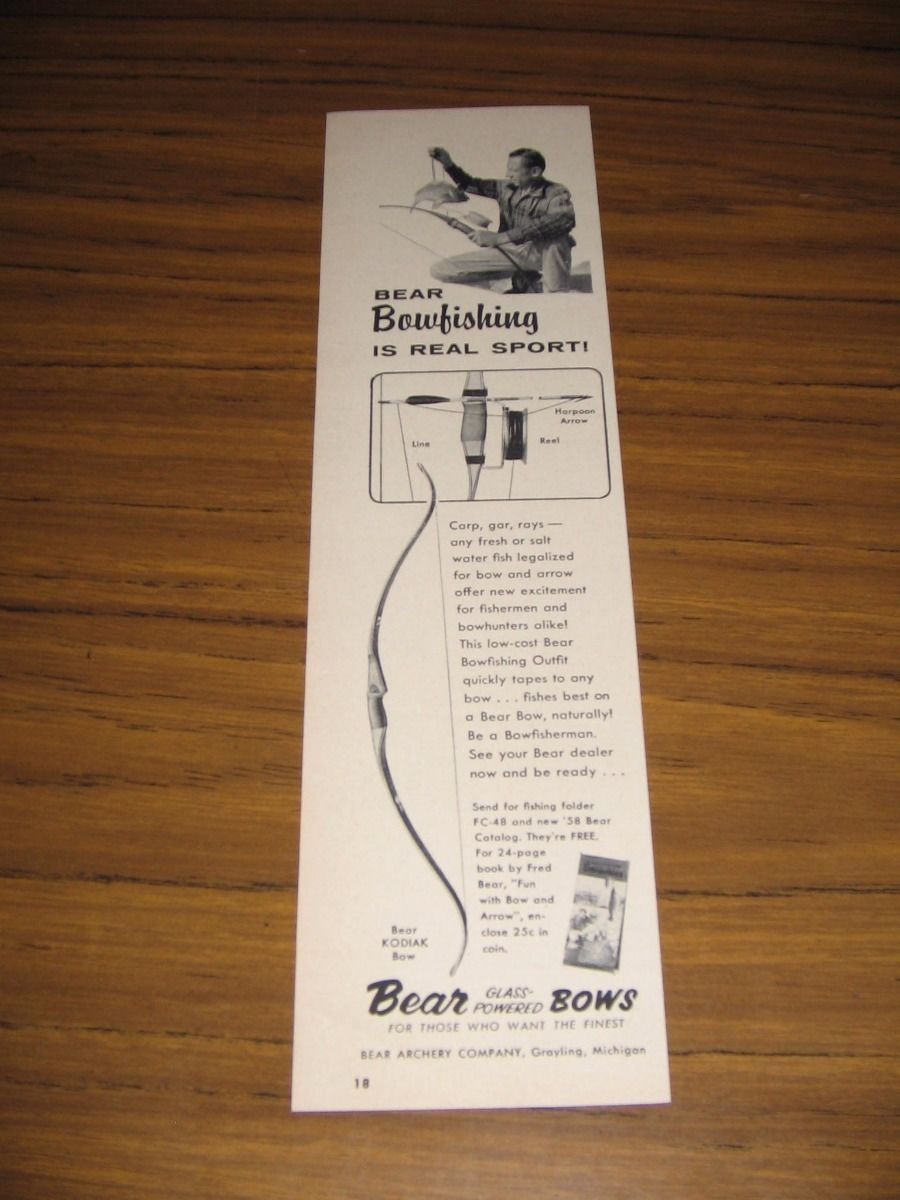 1958 Print Ad Bear Kodiak Bows Fred Bear Bowfishing Grayling,MI