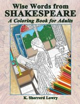 Wise Words from SHAKESPEARE: A Coloring Book for Adults [Paperback] [Sep... - £3.03 GBP