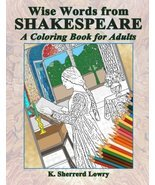 Wise Words from SHAKESPEARE: A Coloring Book for Adults [Paperback] [Sep... - £3.18 GBP