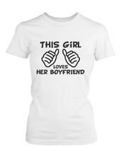 This girl lowes her boyfriend, ladies Birthday Gift T-Shirt S-XXL - $17.00
