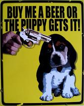 Buy Beer-Puppy Gets It (metal sign) - $19.95