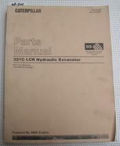 CAT Caterpillar 321C LCR HYDRAULIC EXCAVATOR Parts Manual MCF1-Up SEBP3740 - $52.37